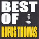 Rufus Thomas - Best of rufus thomas