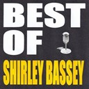 Shirley Bassey - Best of shirley bassey