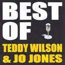 Jo Jones / Teddy Wilson - Best of teddy wilson & jo jones