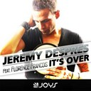 Jeremy Despres - It's over (feat. florence françois)