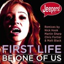 First Life - Be one of us