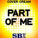 Cover Cream - Part of me - tribute to katy perry