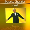Maurice Chevalier - Gold (the classics)