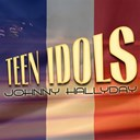 Johnny Hallyday - Teen idols