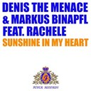 Denis The Menace / Markus Binapfl - Sunshine in my heart (feat. rachele)