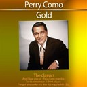 Perry Como - Gold - the classics: perry como