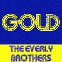 The Everly Brothers - Gold: the everly brothers