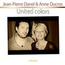 Anne Ducros / Jean-Pierre Danel - United colors
