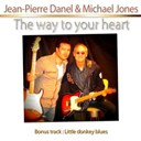 Jean-Pierre Danel / Michael Jones - The way to your heart