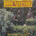 Toto Necessitè - Tout moun sou bloff