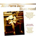 Jean-Pierre Danel - Blues mood