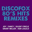 Baltimora / Coocoo / David Lyme / Divine / Fancy / Grant Miller / Joy / K B Caps / Ken Laszlo / Round 1 / Silent Circle - Discofox 80's hits (remixes)