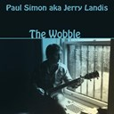 Paul Simon - The wobble (paul simon a.k.a. jerry landis)