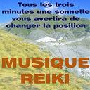 Musique Reiki / Reiki Music - Musique reiki (tous les trois minutes une sonnette vous avertira de changer la position)
