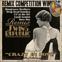 Swing Republic - Crazy in love remixes (remix competition winners)