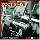 Zoot Sims - Night and day