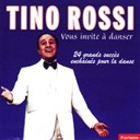Tino Rossi - Tino rossi vous invite à danser (24 grands succès)