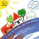 Agnès Chaumié - Au loin le monde est tout petit (chansons, comptines, berceuse et ritournelles)