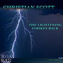 Christian Scott - The lightening strikes back