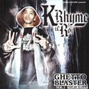 K. Rhyme Le Roi - Ghetto blaster, vol. 1