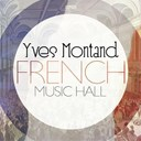 Yves Montand - French music hall
