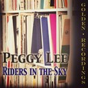 Peggy Lee - Riders in the sky