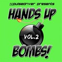 A1 Project / Aligator / Chris Campell / Dj Lee / Driver / Face / Franky Tunes / Giga Dance, Rainy / Limelight / Pulsedriver / Solar Patrol / Topmodelz / Trancecore Project / Wellenreiter / Ziggy X - Hands up bombs!, vol. 2 (pulsedriver presents)