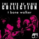 T-Bone Walker - The hues of blues collection, vol. 1