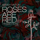Bobby Vinton - Roses are red - the early years ep