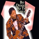 Bo Diddley - Bo the great (18 of the best songs from bo diddley)