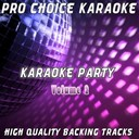 Pro Choice Karaoke - Karaoke party, vol. 2 (sing your favourite karaoke hits)
