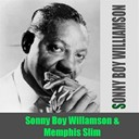 Sonny Boy Williamson - Sonny boy williamson: sonny boy williamson &amp; memphis slim
