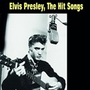 "Elvis Presley ""The King"" - The hit songs"