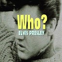 "Elvis Presley ""The King"" - Who?"
