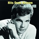 Bobby Vee - Hits from heaven