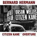 Bernard Herrmann - Overture (from &quot;citizen kane&quot;)