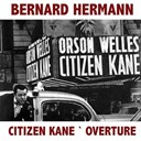 "Bernard Herrmann - Overture (from ""citizen kane"")"