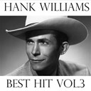 Hank Williams - Hank williams, vol. 3