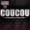 Colonel Reyel - Coucou (en collaboration avec maître gims)