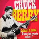 Chuck Berry - Chuck berry - johnny b. goode et ses plus belles chansons (remasteris&eacute;)