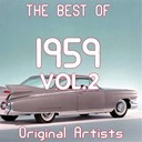 "Andy Williams / Bill Parsons / Billy Grammer / Coasters / Connie Francis / David Seville & Chipmunks / Della Reese / Dinah Washington / Duane Eddy / Ed Byrnes & Connie Stevens / Elvis Presley ""The King"" / Fabian / Frank Pourcel / Frankie Avalon / Freddy Cannon / Jackie Wilson / Jerry Wallace / Johnny / Ray Charles / Ricky Nelson / Sammy Turner / Sandy Nelson / Sarah Vaughan / Stonewall Jackson / The Hurricanes / Thomas Wayne / Travis & Bob / Virtues - The best of 1959, vol. 2"
