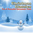 Benny Goodman / Bing Crosby / Buddy Clark / Dennis Day / Eartha Kitt / Frank Sinatra / Gene Autry / Harry Roy / Johnny Mercer / Judy Garland / Louis Armstrong / Mahalia Jackson / Marilyn Monroe / Mel Tormé / Sarah Vaughn / The Four Knights / The Pied Pipers - Christmas classics (for a peaceful christmas time)
