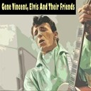 "Billy Riley & His Little Green Men / Bobby ?blue? Bland / Elvis Presley ""The King"" / Evelyn Kunneke / Gene Vincent / Judy Garland / Otis Rush / The Blue Caps / The Crickets / The Everly Brothers / The Vipers - Gene vincent, elvis and their friends"
