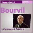 Bourvil - La berçeuse à frédéric