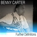 Benny Carter - Further definitions