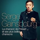 Serge Gainsbourg - Serge gainsbourg : la chanson de pr&eacute;vert et ses plus belles chansons (remasteris&eacute;)