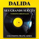 Dalida - Ses grands succès (versions originales)