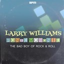 Larry Williams - Bony moronie - the bad boy of rock'n'roll