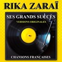 Rika Zarai - Ses grands succ&egrave;s (chansons fran&ccedil;aises)