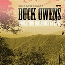 Buck Owens - Under the influence of love - 50 country classics